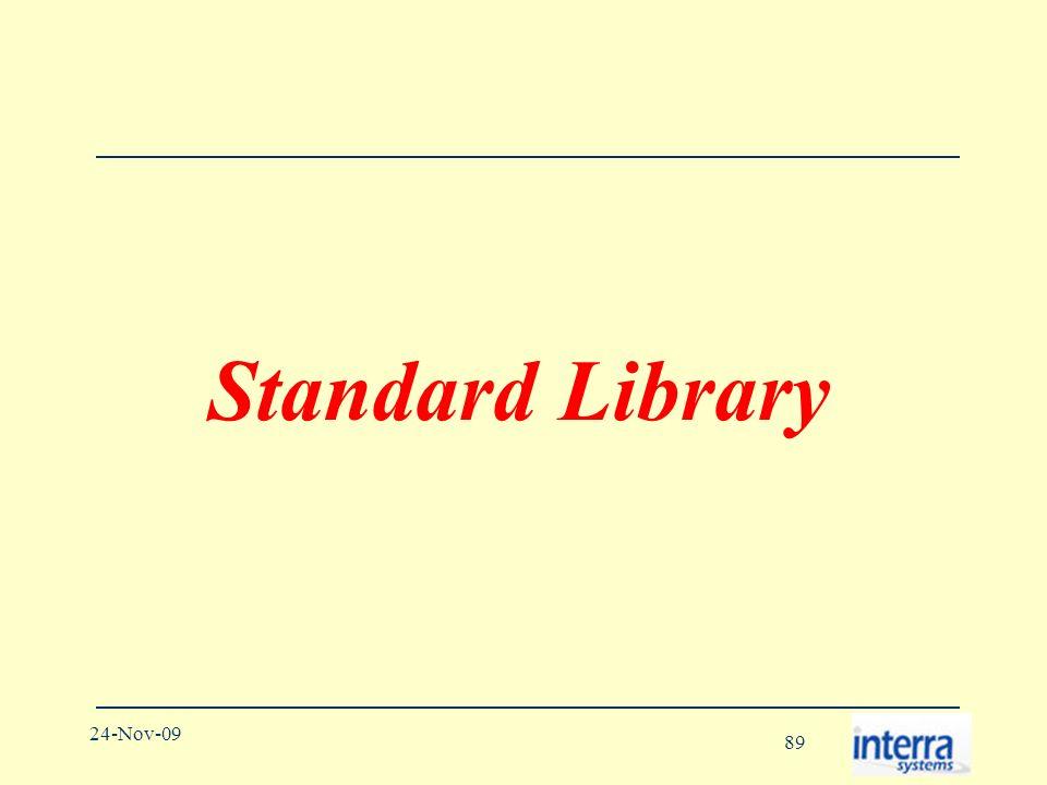 89 24-Nov-09 Standard Library