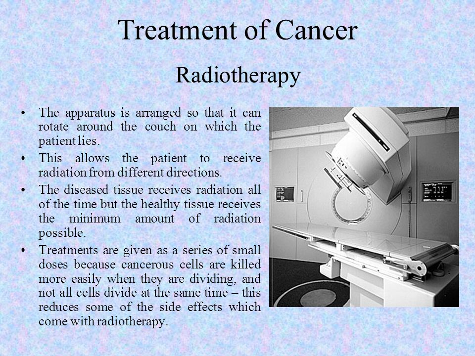 Treatment of Cancer Radiotherapy The apparatus is arranged so that it can rotate around the couch on which the patient lies. This allows the patient t