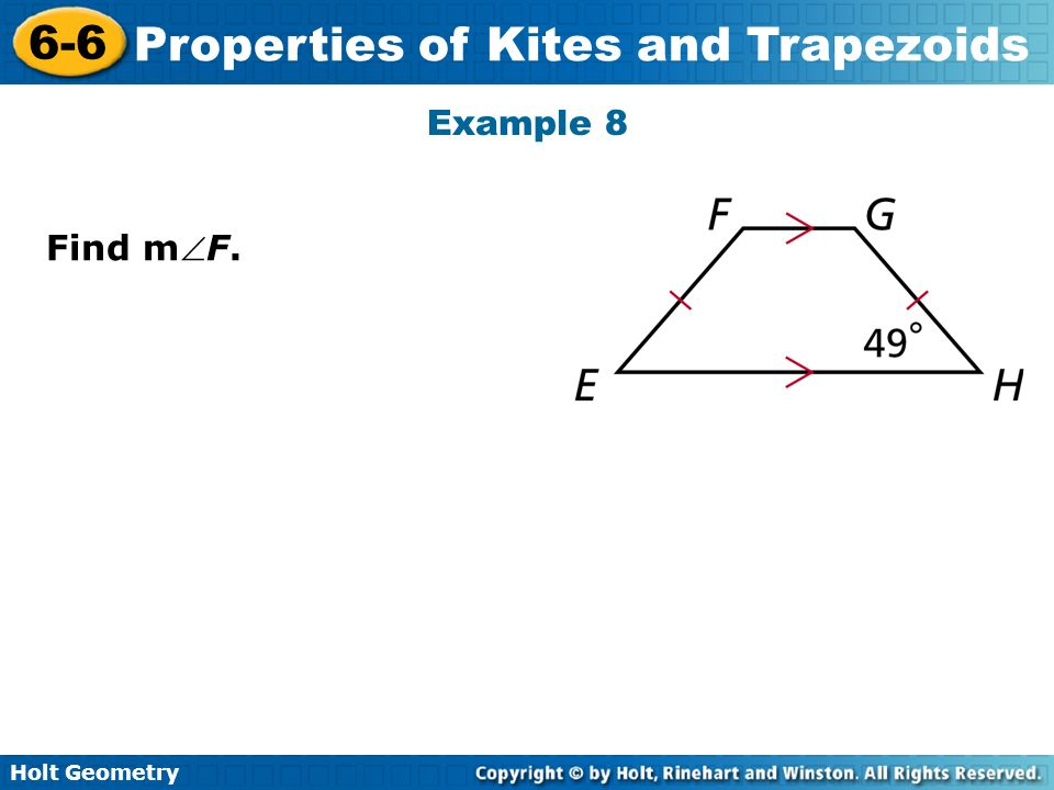 Holt Geometry 6-6 Properties of Kites and Trapezoids Example 8 Find mF.