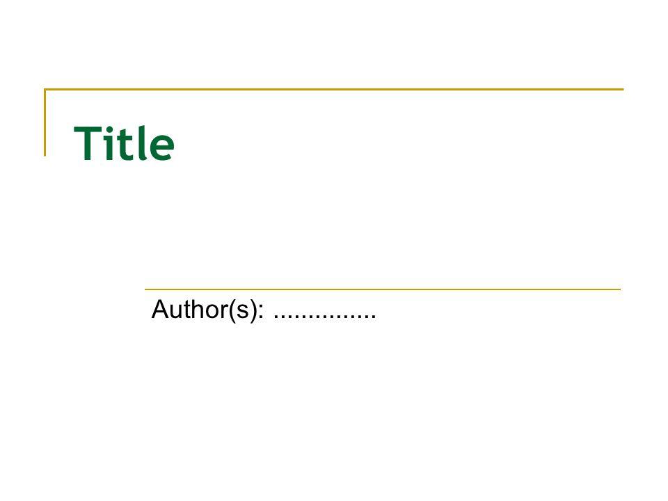 Title Author(s):...............