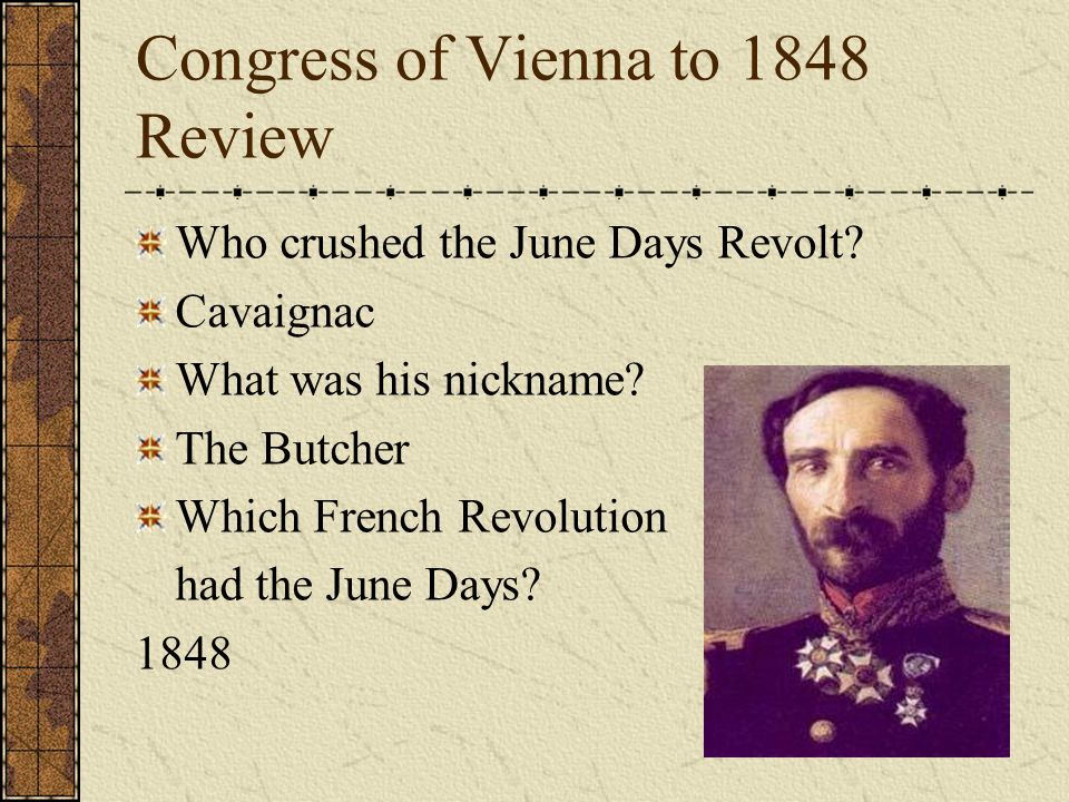 Congress of Vienna to 1848 Review Which countries made up the holy alliance.