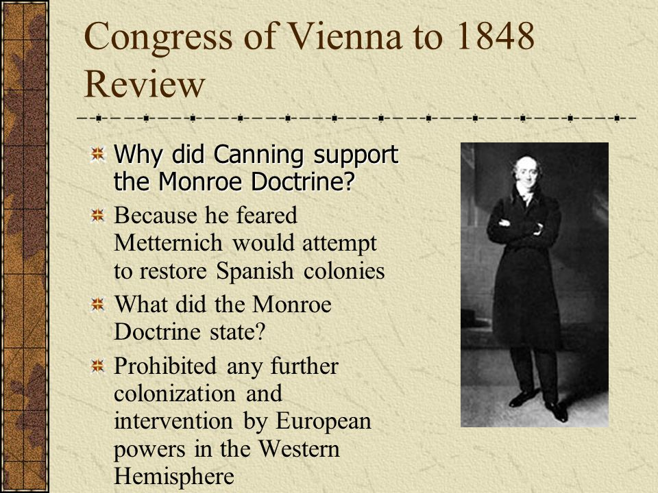 Congress of Vienna to 1848 Review This country stopped the revolution in Poland in 1831. Russia