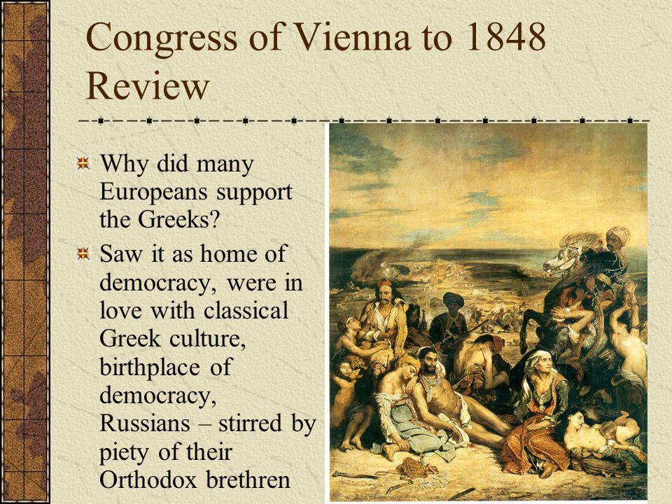 Congress of Vienna to 1848 Review What Romantic poet fought and died in the Greek Revolution.