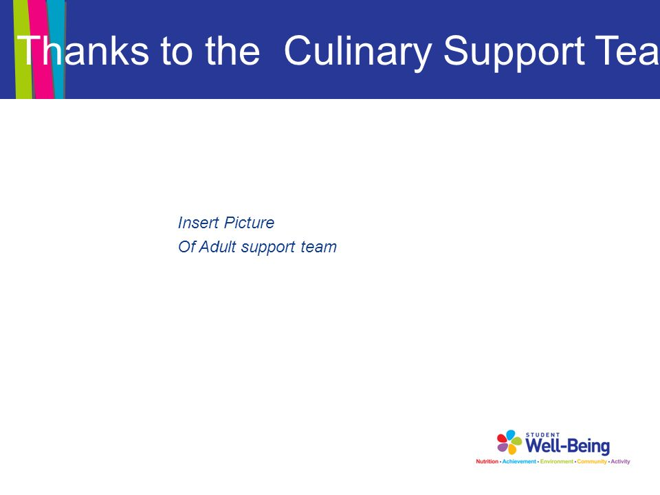 Thanks to the Culinary Support Team Insert Picture Of Adult support team