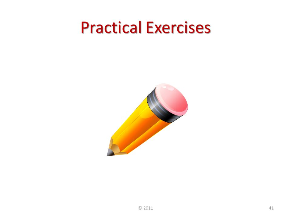 Practical Exercises ©