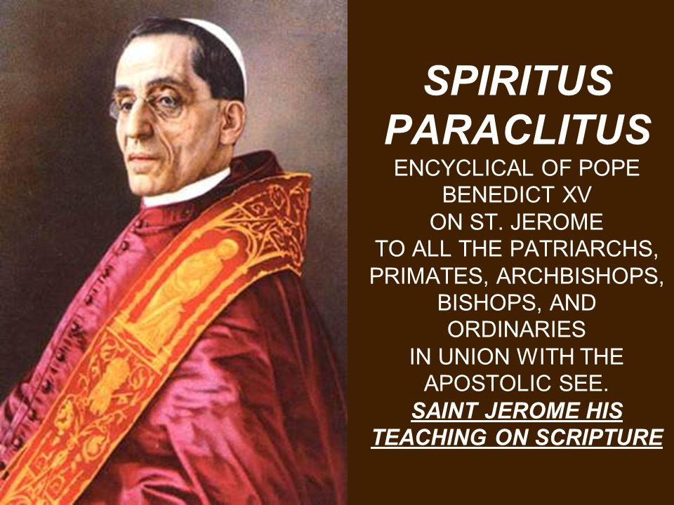 SPIRITUS PARACLITUS ENCYCLICAL OF POPE BENEDICT XV ON ST.
