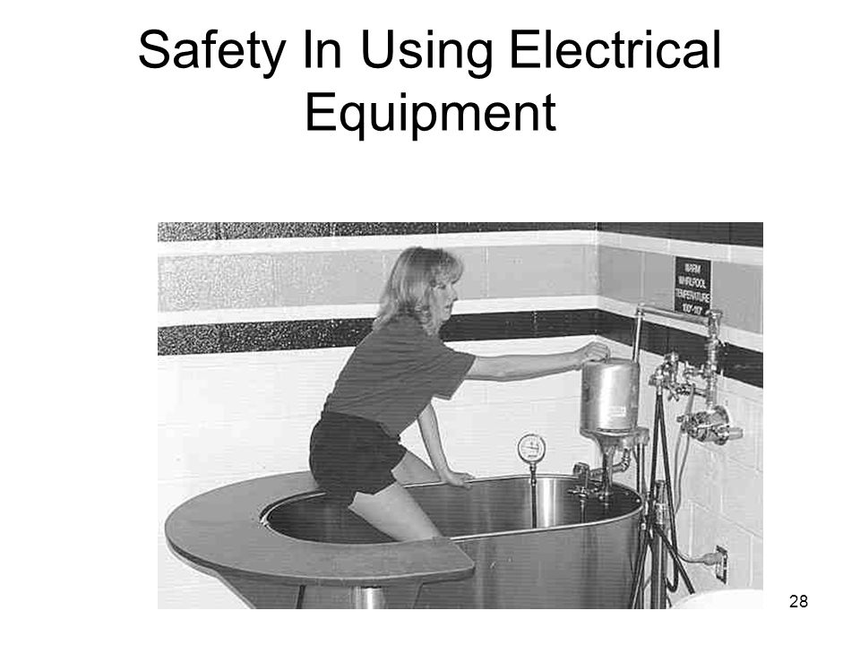 28 Safety In Using Electrical Equipment