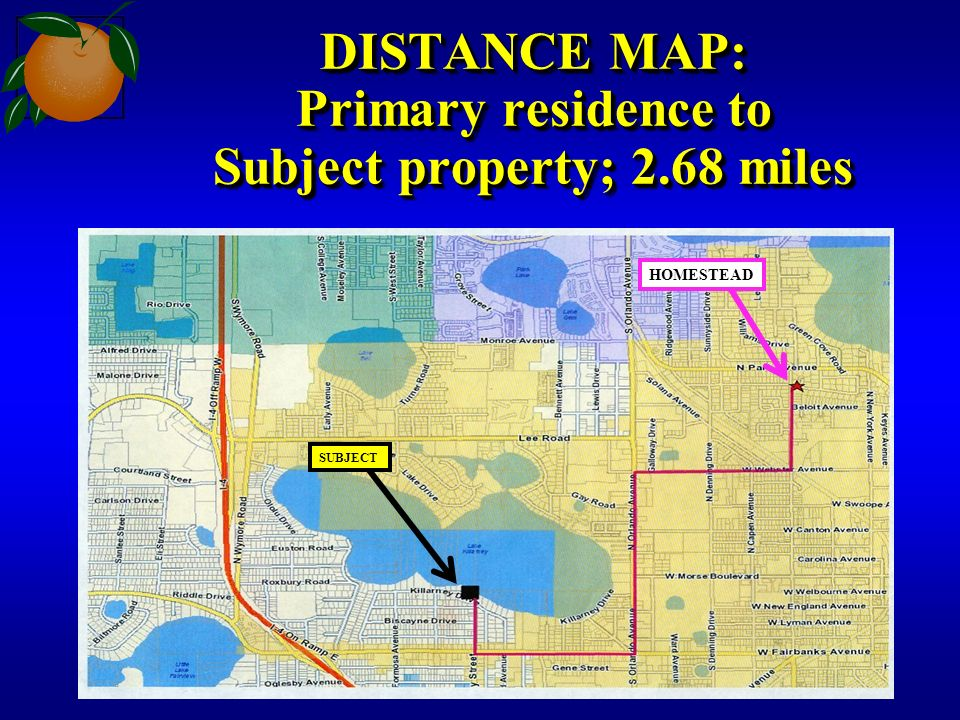 DISTANCE MAP: Primary residence to Subject property; 2.68 miles SUBJECT HOMESTEAD