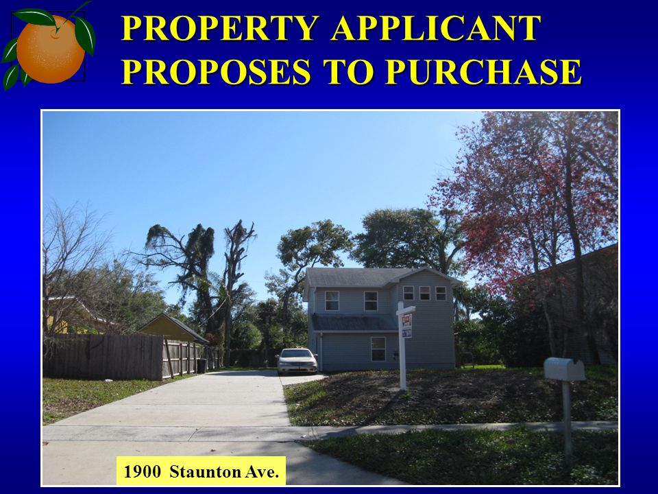 PROPERTY APPLICANT PROPOSES TO PURCHASE 1900 Staunton Ave.