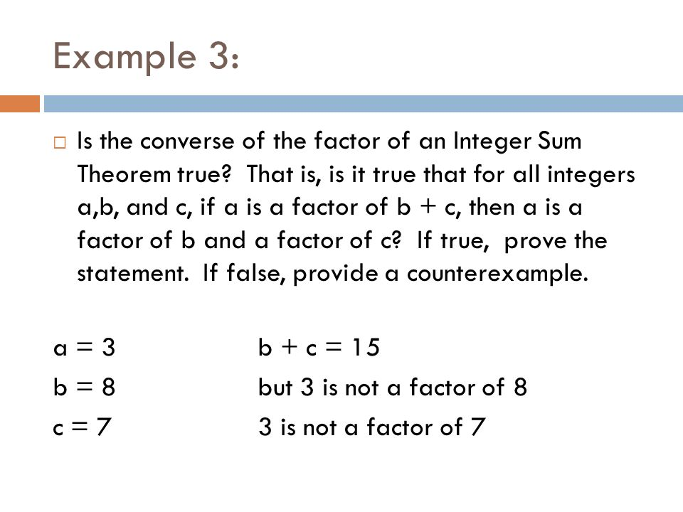 Example 3: Is the converse of the factor of an Integer Sum Theorem true.