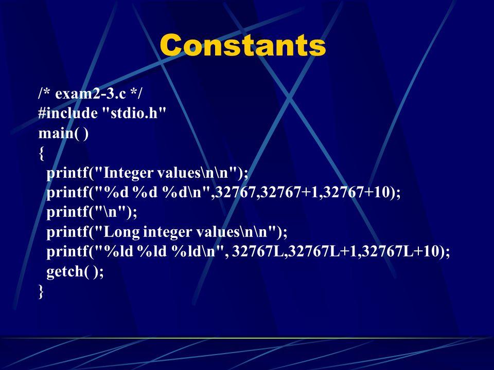Constants /* exam2-3.c */ #include