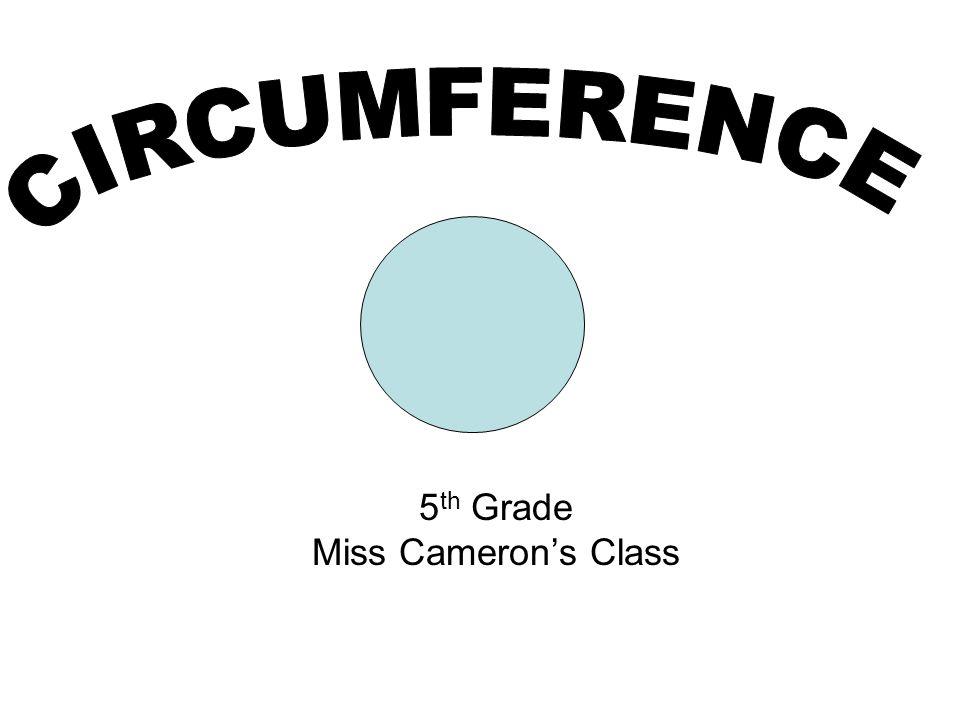 5 th Grade Miss Camerons Class