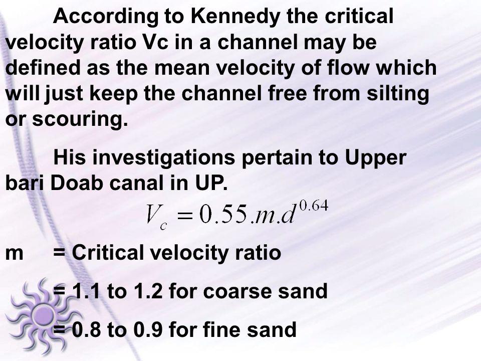 KENNEDYS METHOD OF CHANNEL DESIGN PROCEDURE Q = A x V
