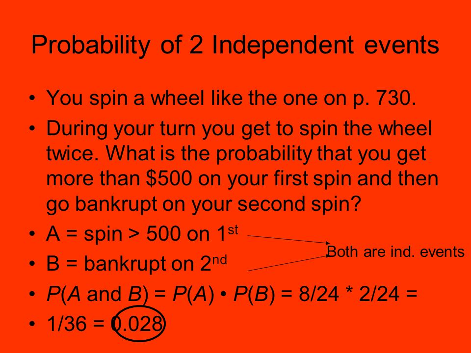 Probability of 2 Independent events You spin a wheel like the one on p.