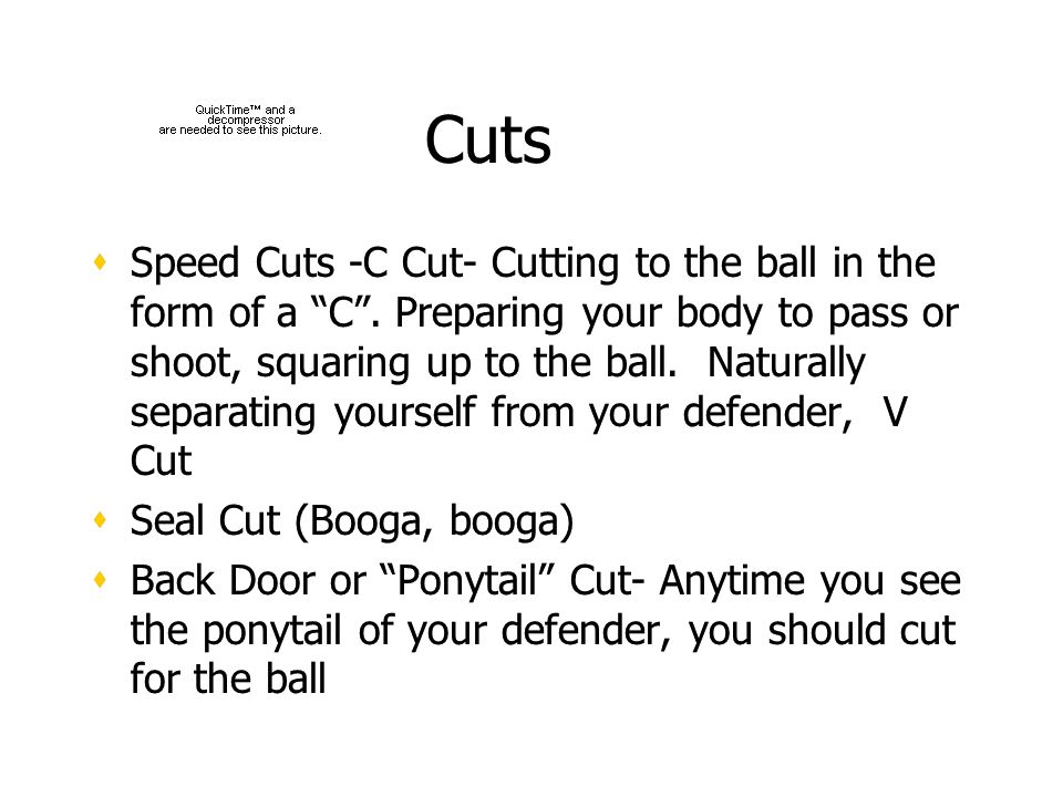 Cuts Speed Cuts -C Cut- Cutting to the ball in the form of a C.
