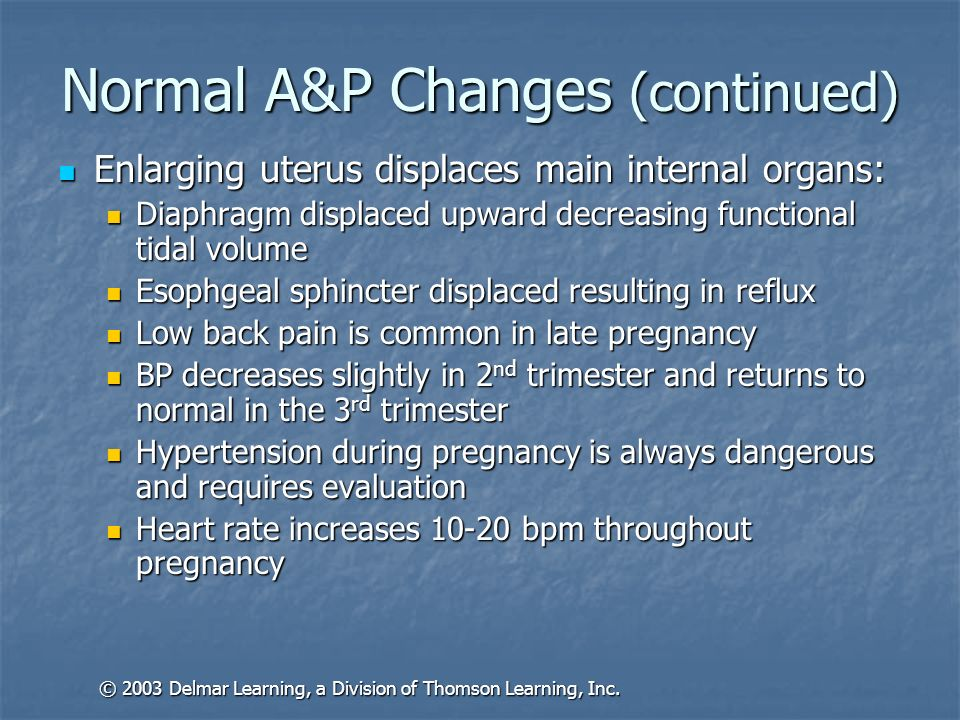 Normal A&P Changes (continued) Enlarging uterus displaces main internal organs: Enlarging uterus displaces main internal organs: Diaphragm displaced u