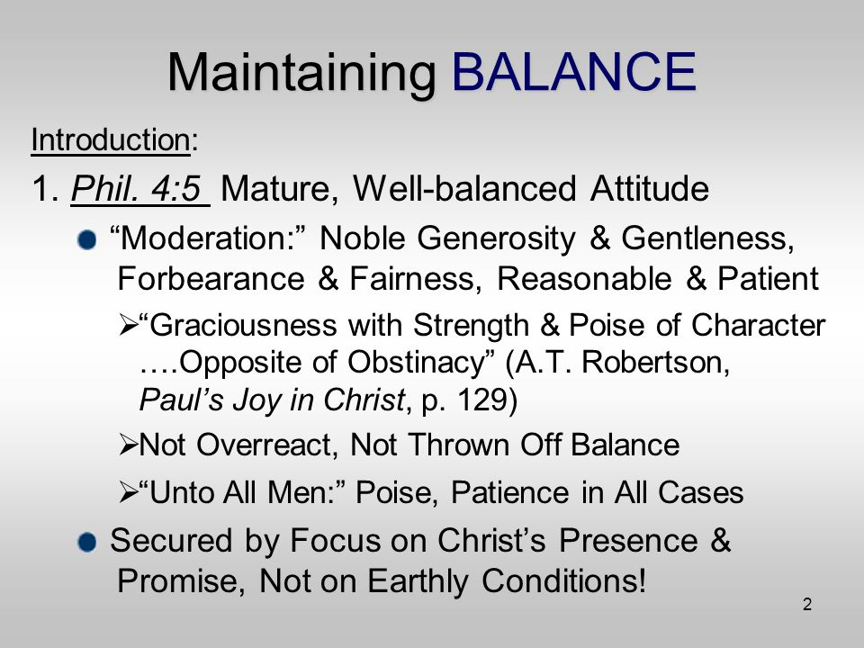 13 Maintaining BALANCE X.Balance or Lack of It in Modern Controversies A.