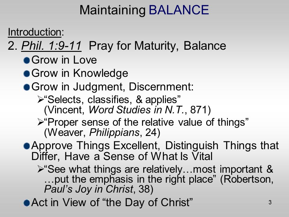 4 Maintaining BALANCE I.Eccl. 7:15-18 Balance: Avoid Extreme Attitudes A.