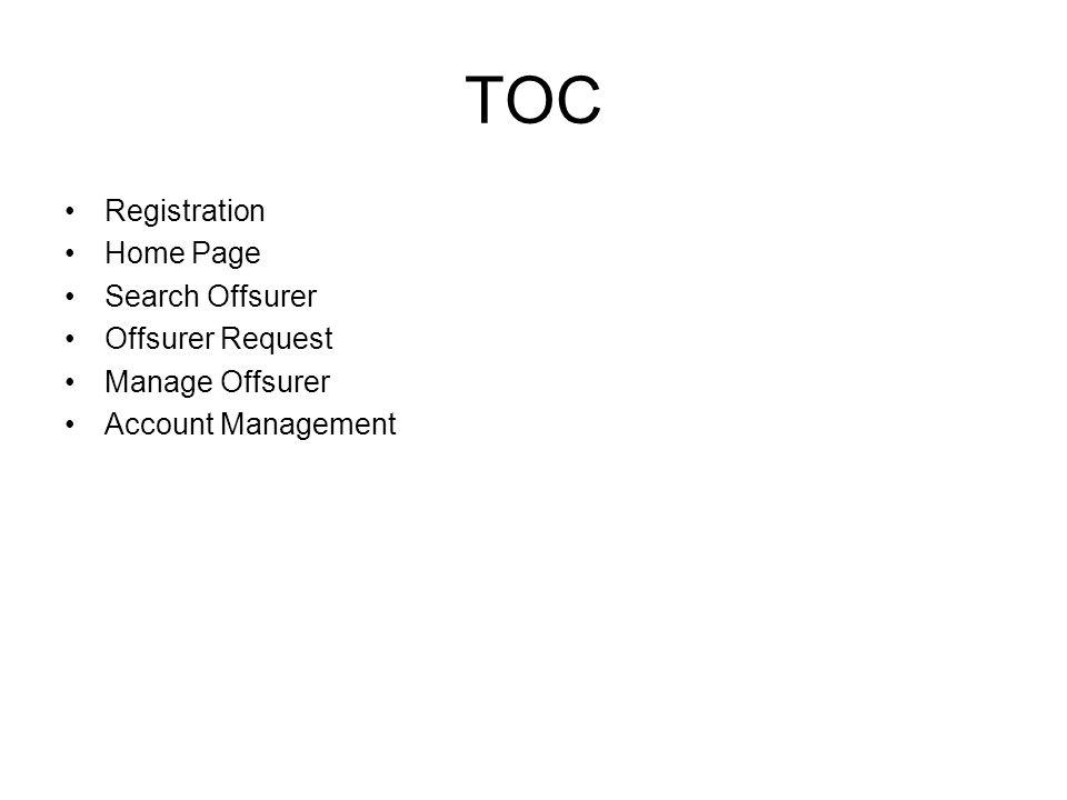 TOC Registration Home Page Search Offsurer Offsurer Request Manage Offsurer Account Management