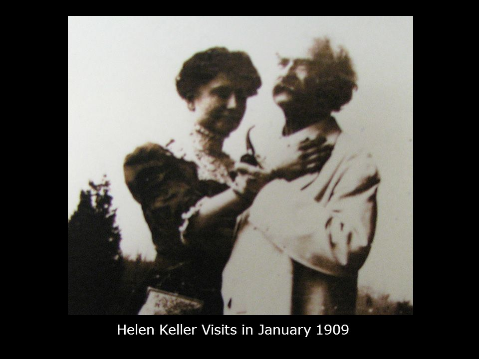 Helen Keller Visits in January 1909