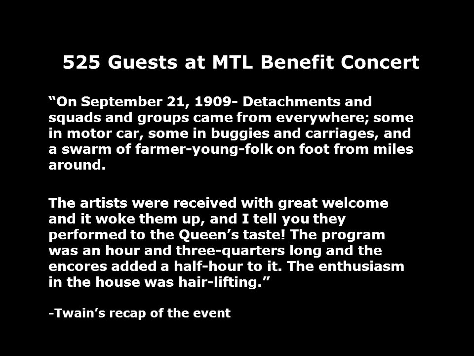 525 Guests at MTL Benefit Concert On September 21, Detachments and squads and groups came from everywhere; some in motor car, some in buggies and carriages, and a swarm of farmer-young-folk on foot from miles around.