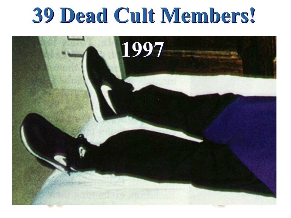 39 Dead Cult Members! 1997