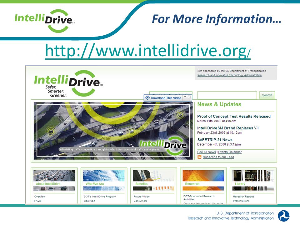 For More Information… http://www.intellidrive.org /