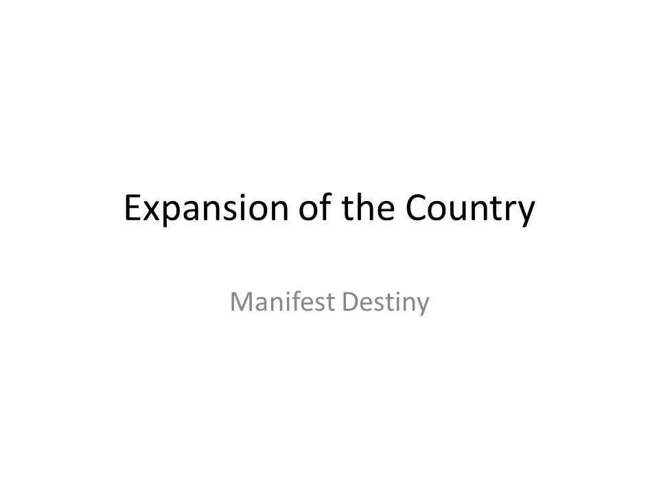 Expansion of the Country Manifest Destiny