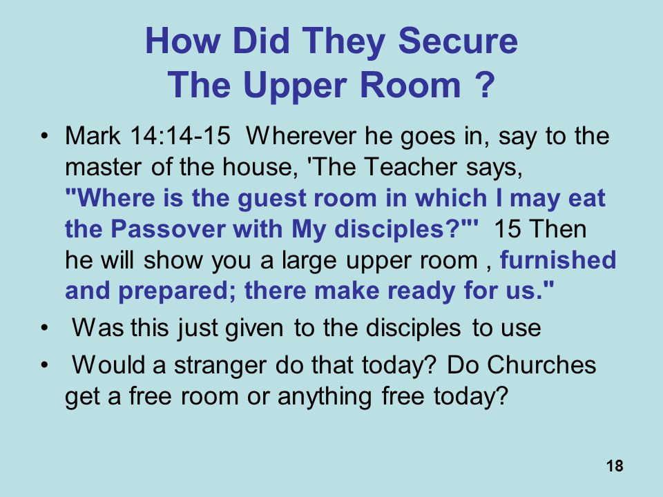 18 How Did They Secure The Upper Room .