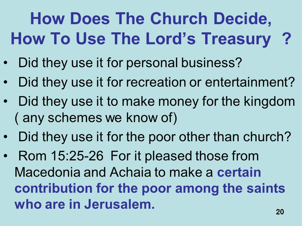 20 How Does The Church Decide, How To Use The Lords Treasury .