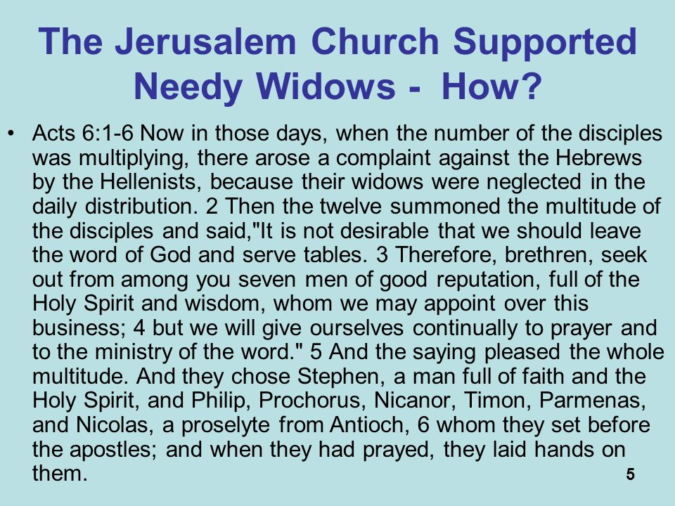 5 The Jerusalem Church Supported Needy Widows - How.