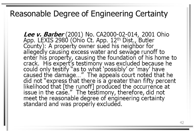 42 Reasonable Degree of Engineering Certainty Lee v.