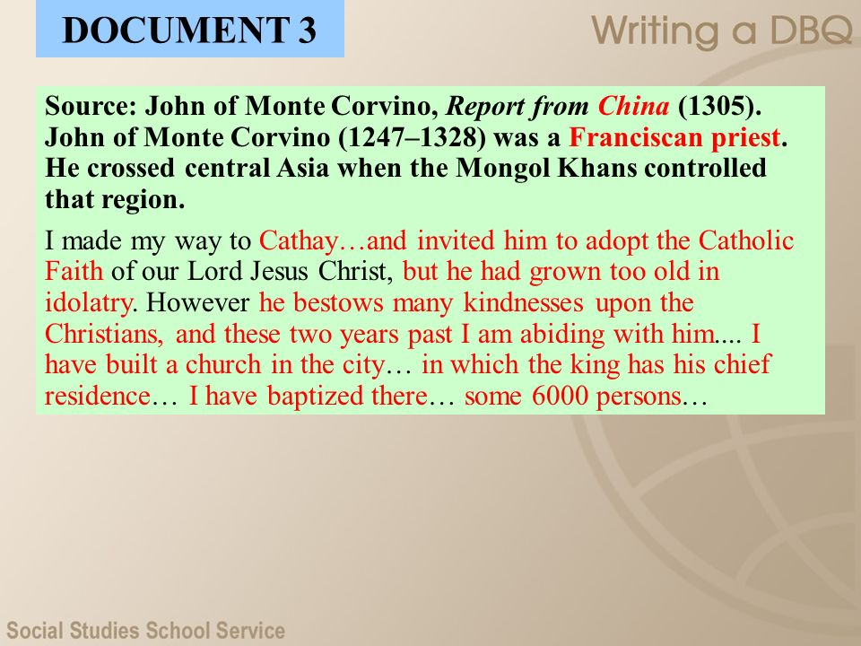 Source: John of Monte Corvino, Report from China (1305). John of Monte Corvino (1247–1328) was a Franciscan priest. He crossed central Asia when the M