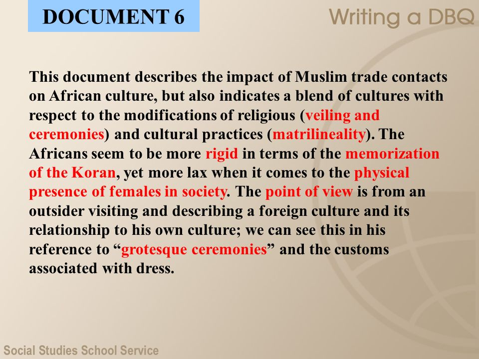 This document describes the impact of Muslim trade contacts on African culture, but also indicates a blend of cultures with respect to the modificatio