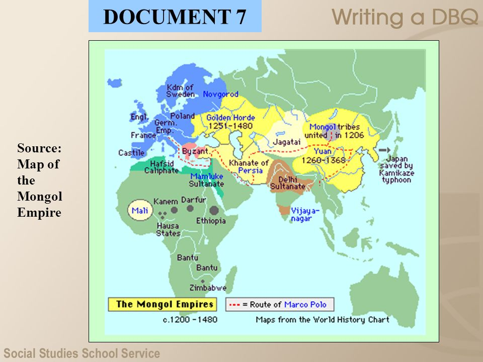 Source: Map of the Mongol Empire DOCUMENT 7
