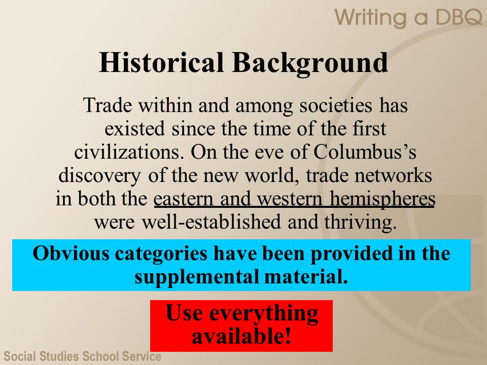Trade within and among societies has existed since the time of the first civilizations. On the eve of Columbuss discovery of the new world, trade netw