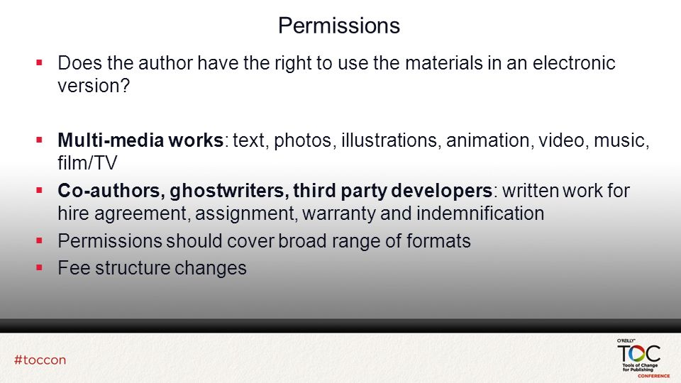 Permissions Does the author have the right to use the materials in an electronic version.
