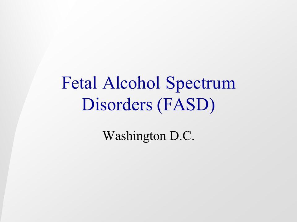 Fetal Alcohol Spectrum Disorders (FASD) Washington D.C.