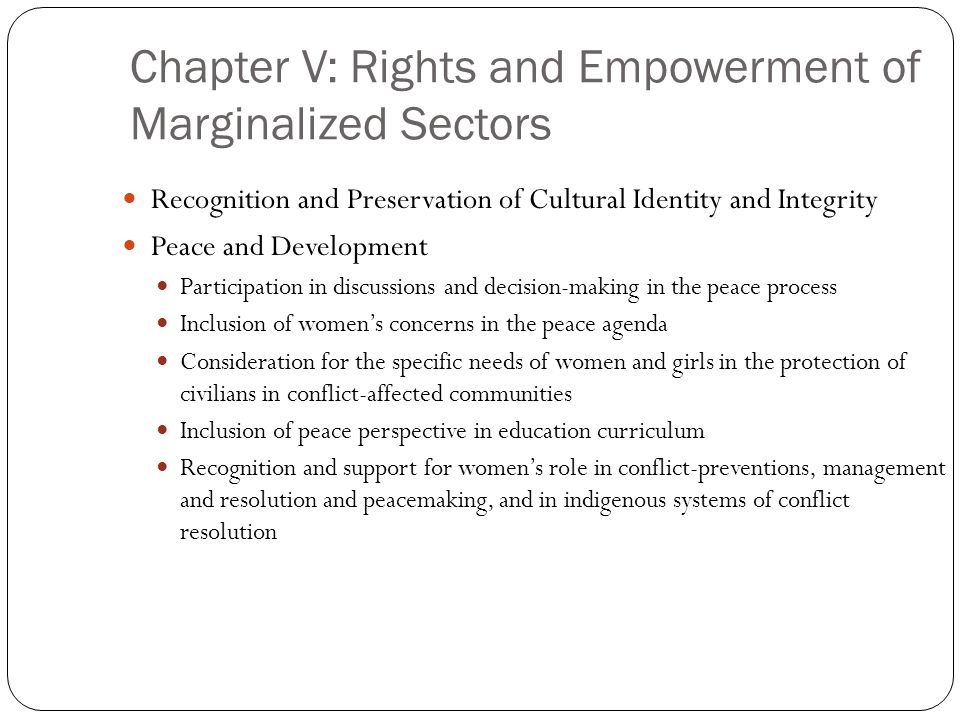 Chapter V: Rights and Empowerment of Marginalized Sectors Recognition and Preservation of Cultural Identity and Integrity Peace and Development Partic