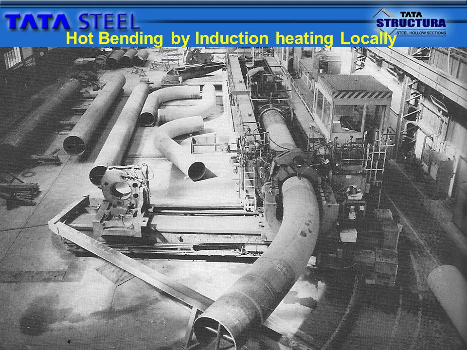 Bending of Structural Hollow Sections Structural Hollow Sections can bend in either hot or cold condition.