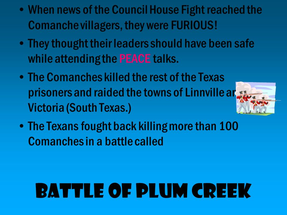The Texans refused to let the Comanche leaders leave without having all the Texas captives released from all Comanche bands. When the Comanche leaders
