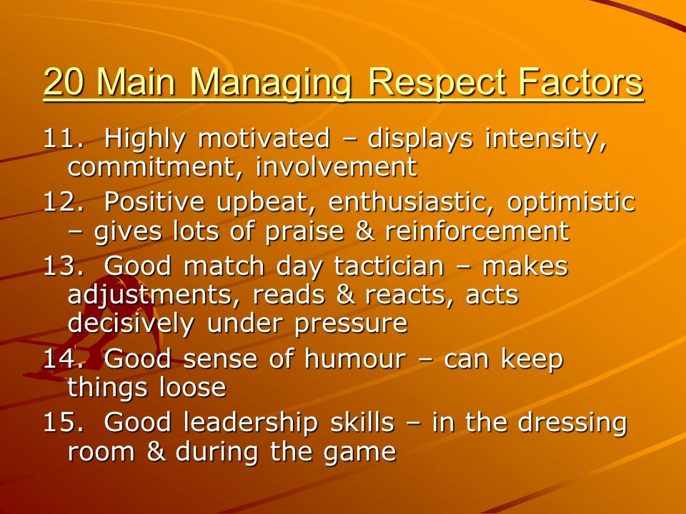 20 Main Managing Respect Factors 11.