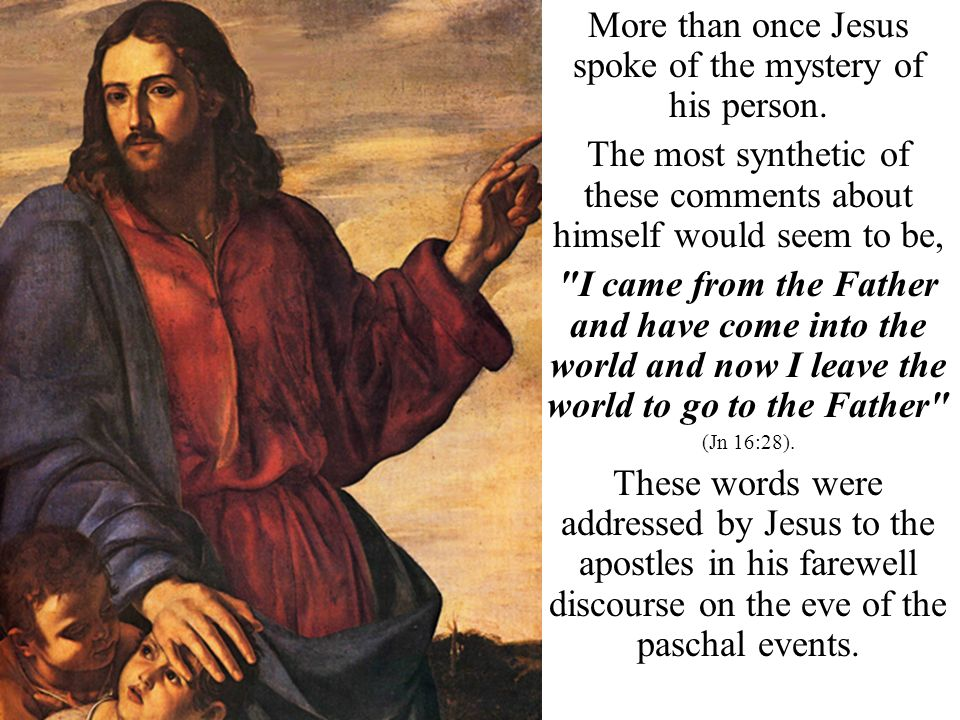 To acknowledge the pre- existence of Christ in the Father is tantamount to recognizing the divinity.