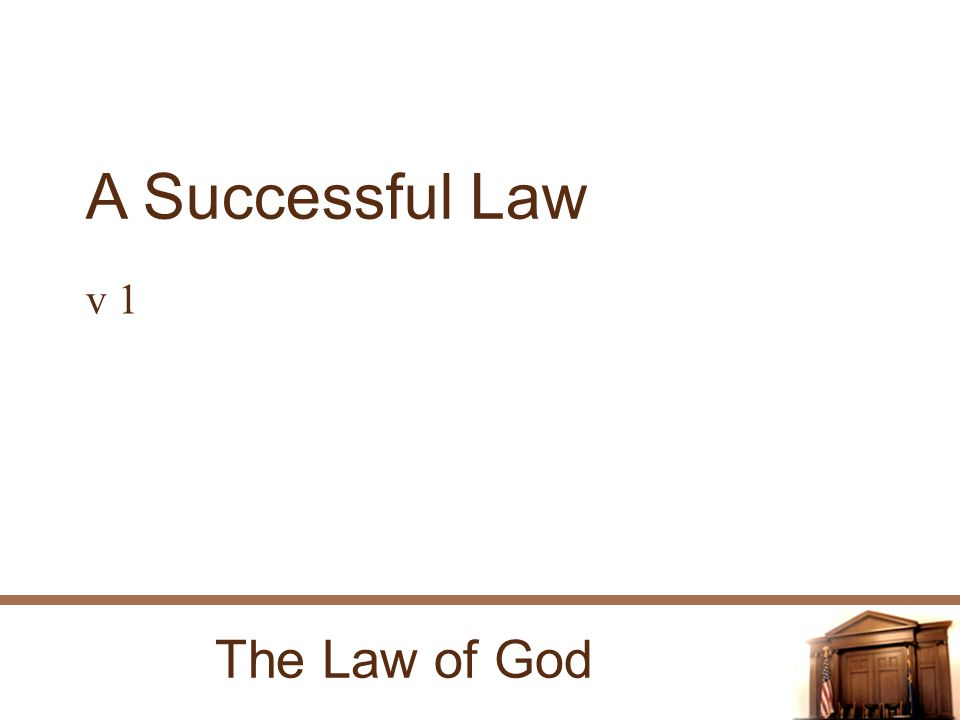 The Law of God A Successful Law v 1