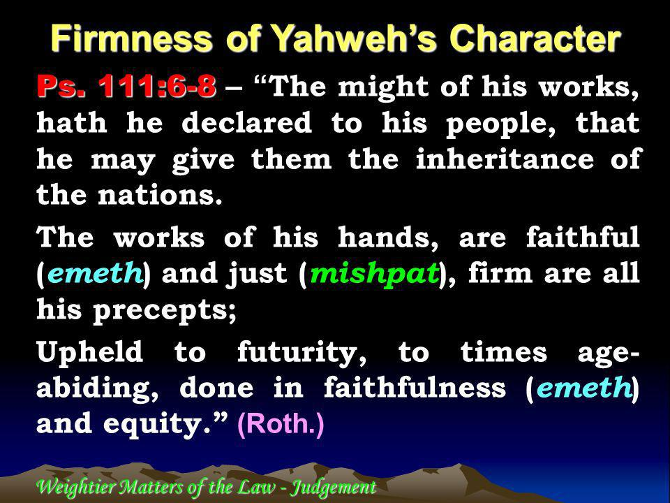 Weightier Matters of the Law - Judgement Ps.112:5-8 Ps.