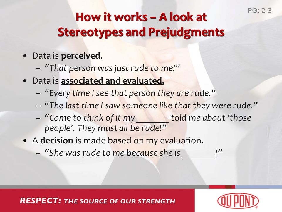 How it works – A look at Stereotypes and Prejudgments Data is perceived.