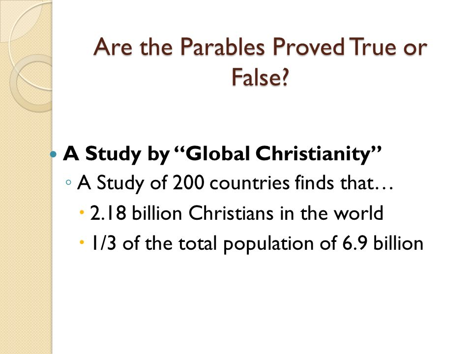 Are the Parables Proved True or False.