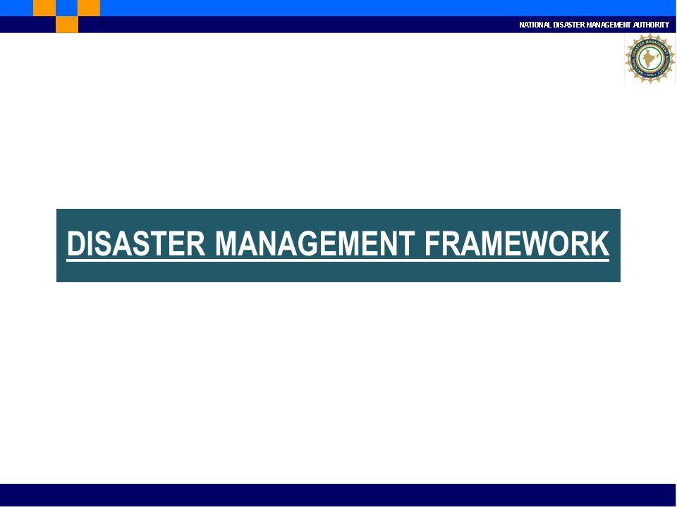 DISASTER MANAGEMENT FRAMEWORK