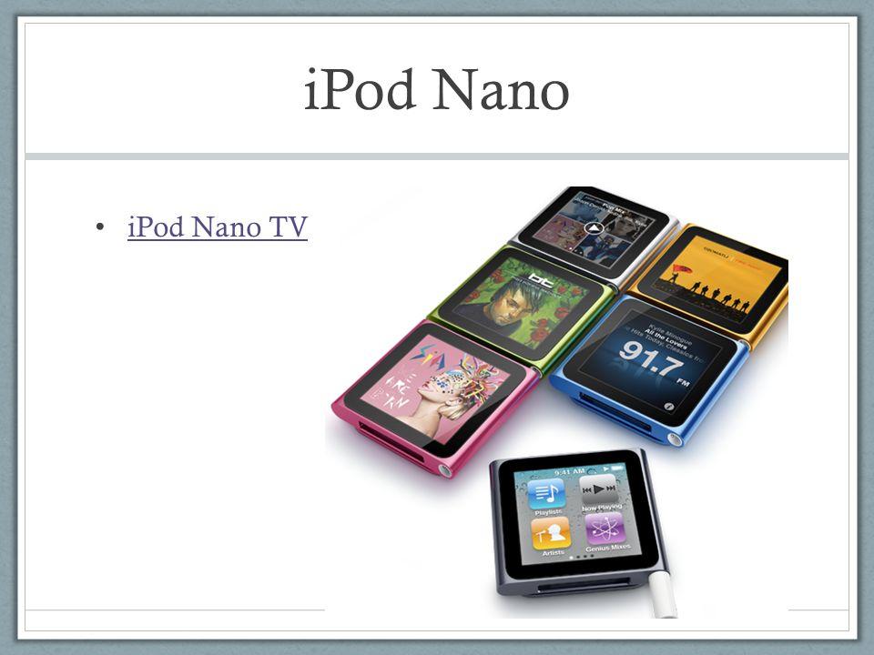 iPod Nano iPod Nano TV