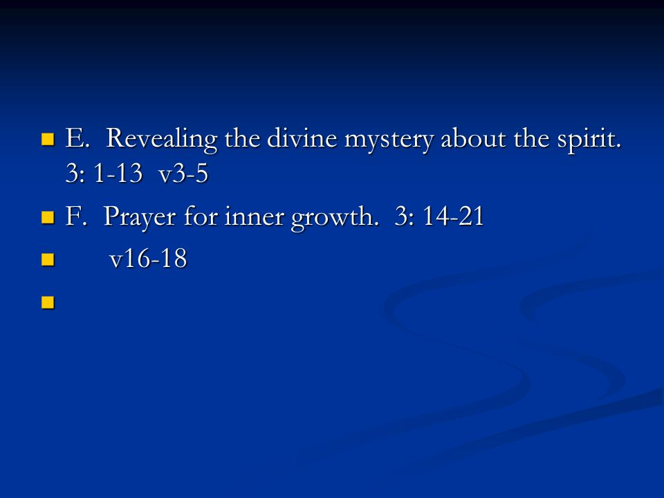 E. Revealing the divine mystery about the spirit.